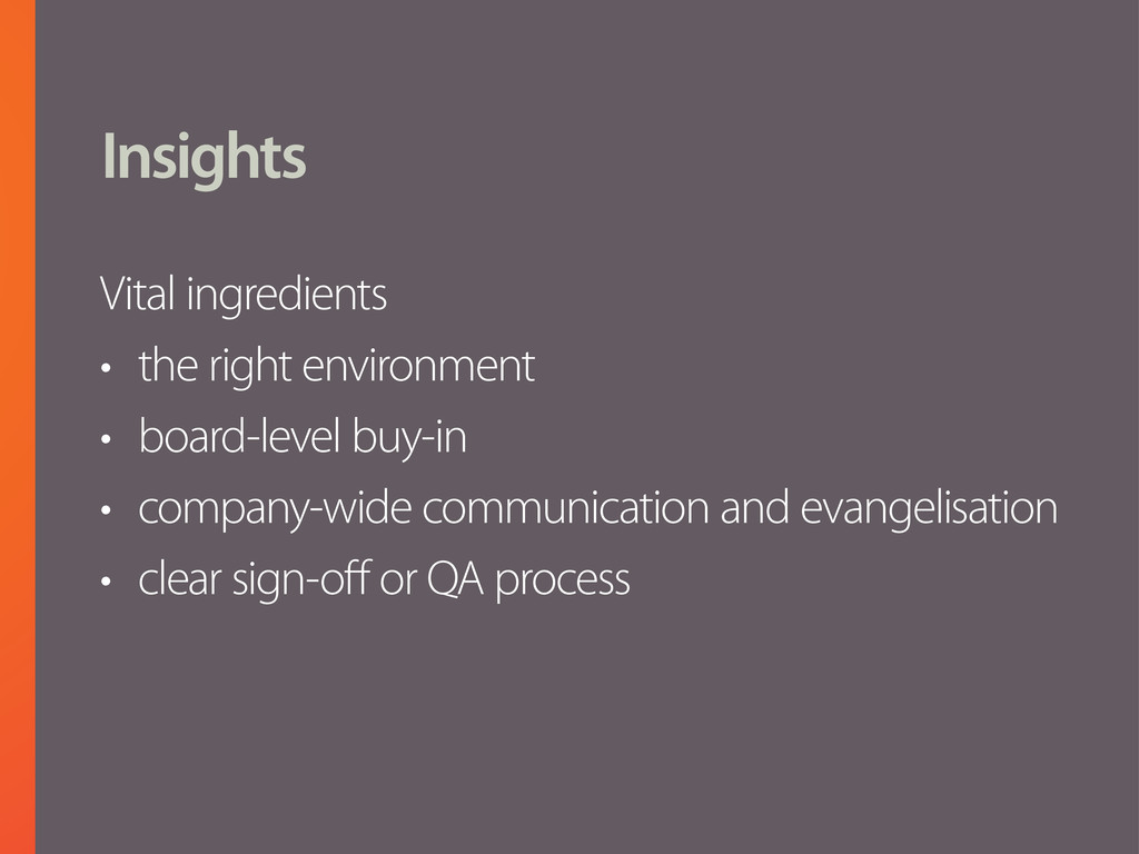 Insights Vital ingredients • the right environm...