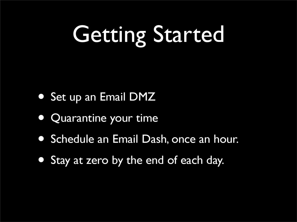 Getting Started • Set up an Email DMZ • Quarant...