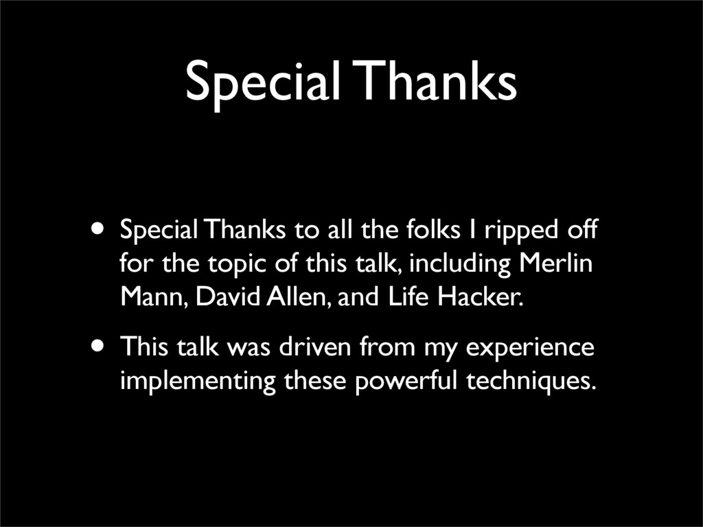 Special Thanks • Special Thanks to all the folk...