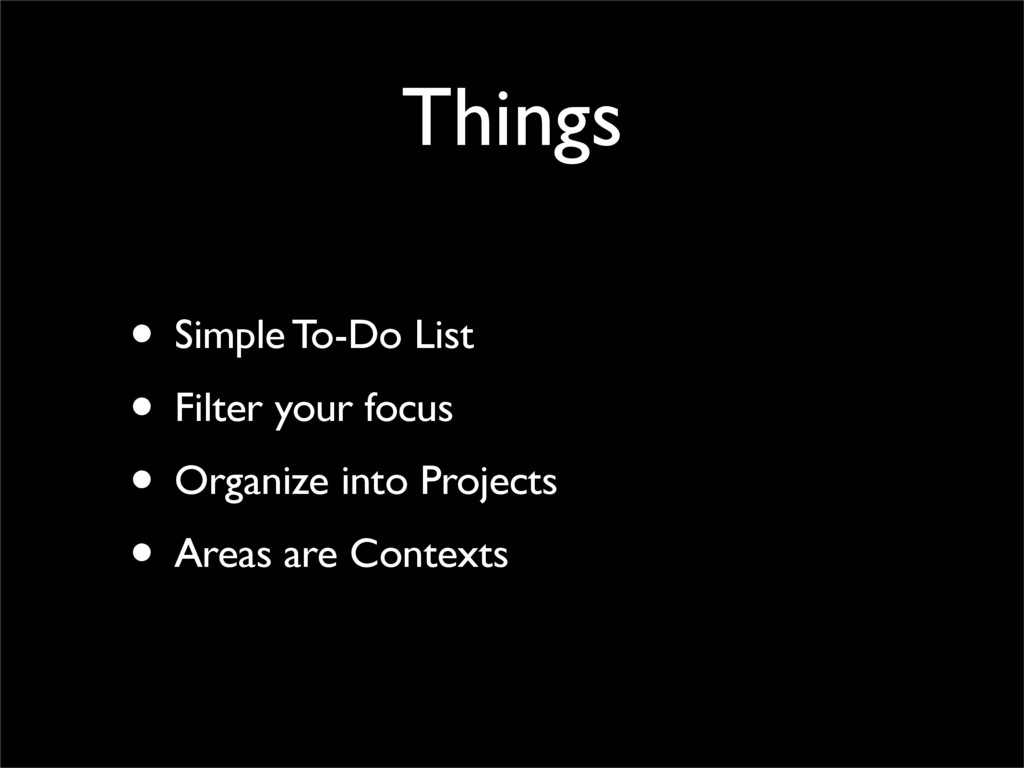 Things • Simple To-Do List • Filter your focus ...