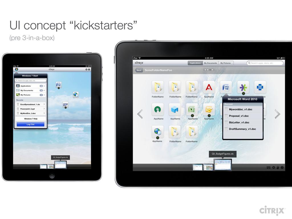"""UI concept """"kickstarters"""" (pre 3-in-a-box)"""