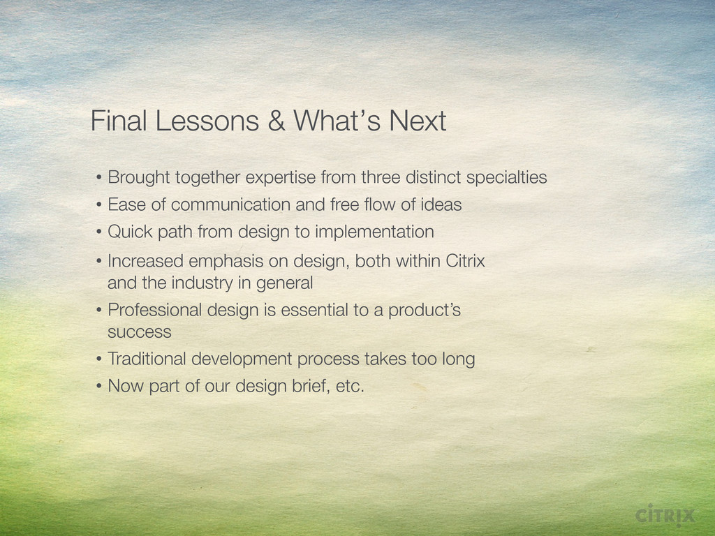 Final Lessons & What's Next • Brought togethe...