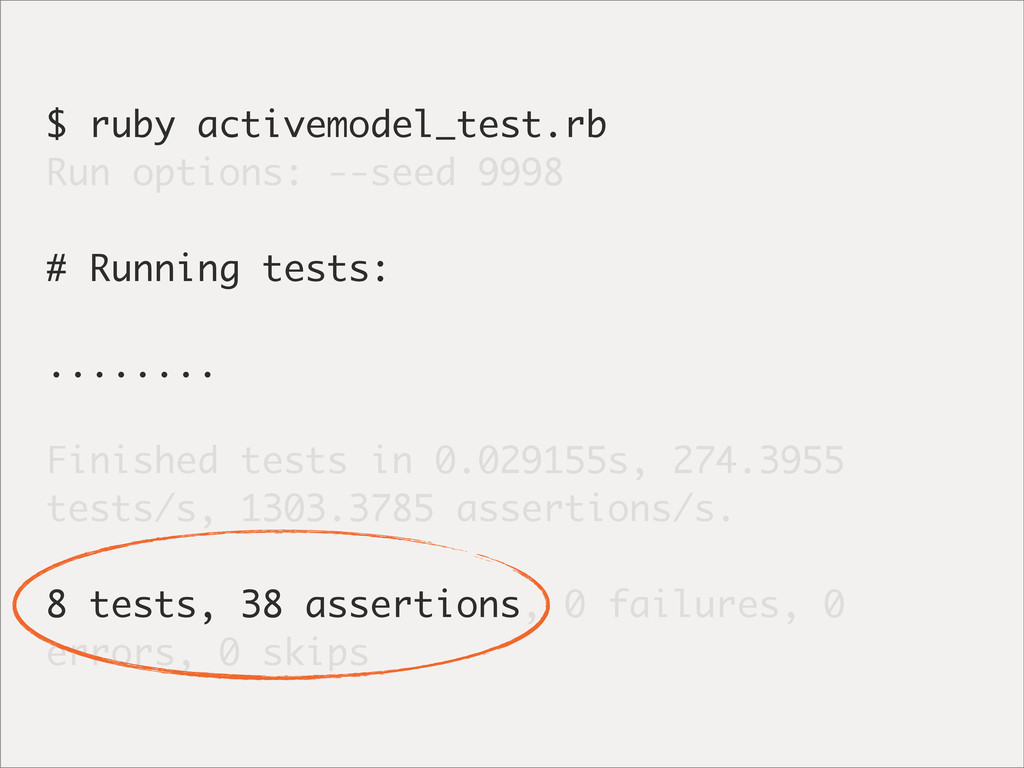 $ ruby activemodel_test.rb Run options: --seed ...
