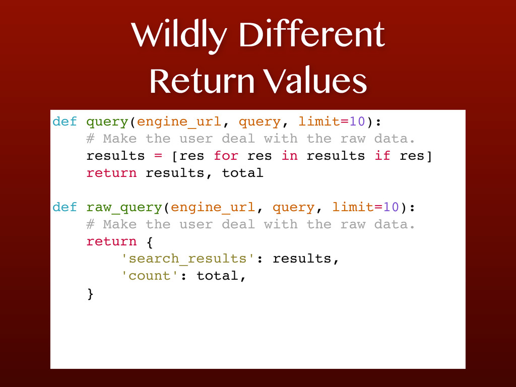 Wildly Different Return Values def query(engine...
