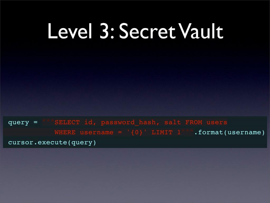 Level 3: Secret Vault