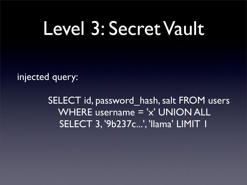 Level 3: Secret Vault injected query: SELECT id...