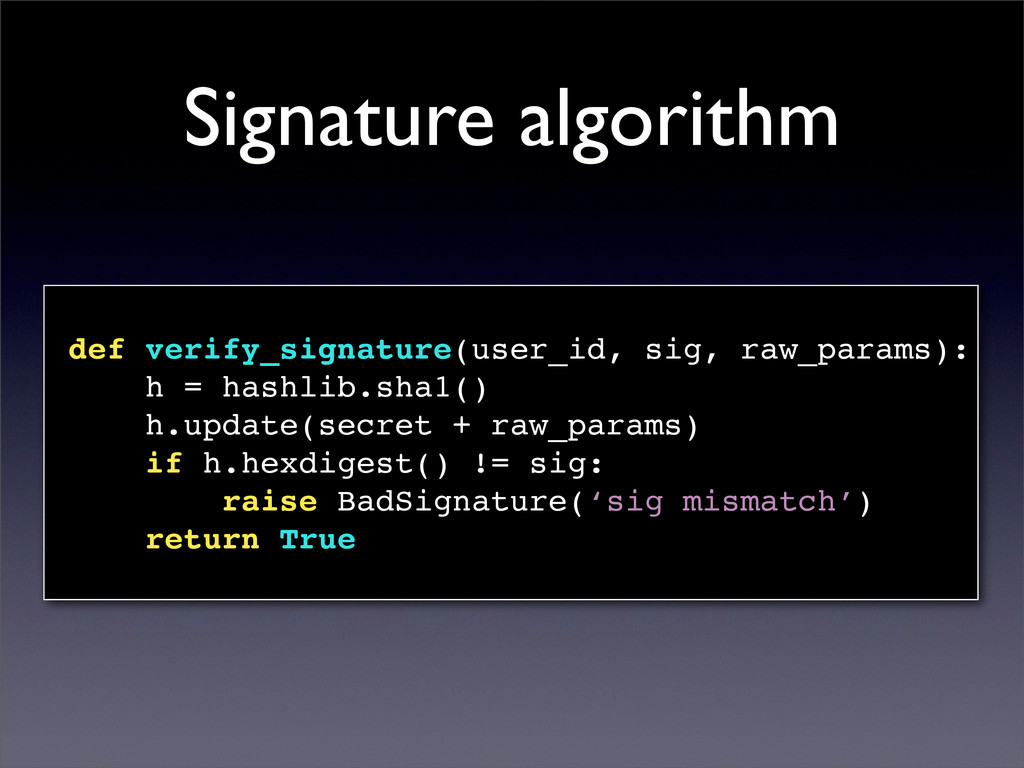 Signature algorithm def verify_signature(user_i...