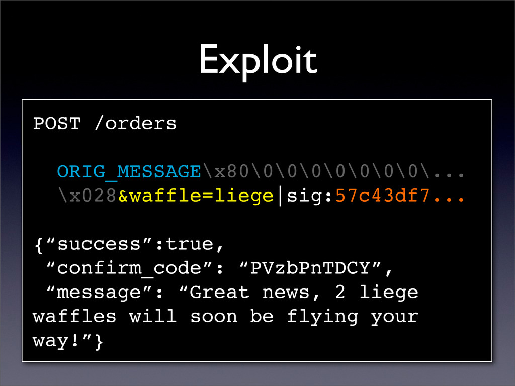 Exploit POST /orders ORIG_MESSAGE\x80\0\0\0\0\0...