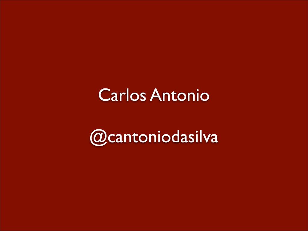 Carlos Antonio @cantoniodasilva