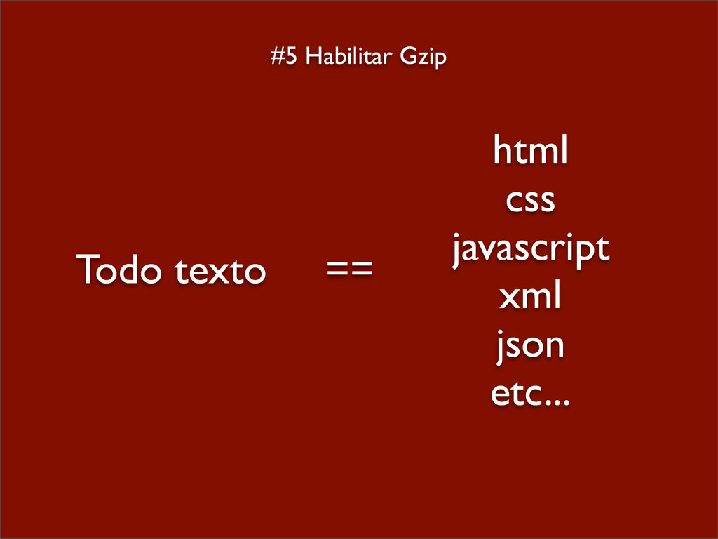 #5 Habilitar Gzip html css javascript xml json ...