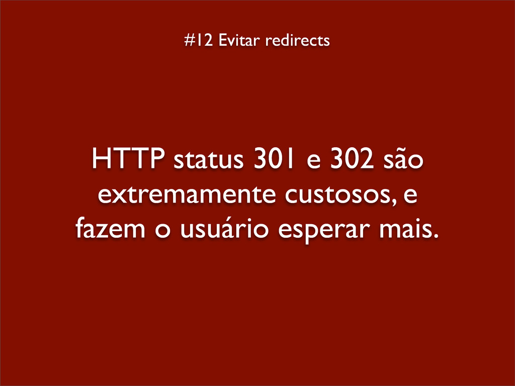 #12 Evitar redirects HTTP status 301 e 302 são ...