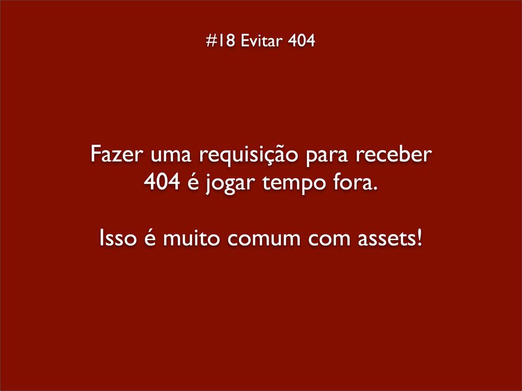 #18 Evitar 404 Fazer uma requisição para recebe...