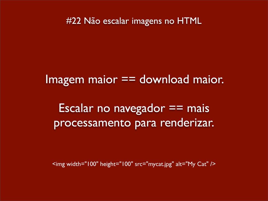 #22 Não escalar imagens no HTML Imagem maior ==...