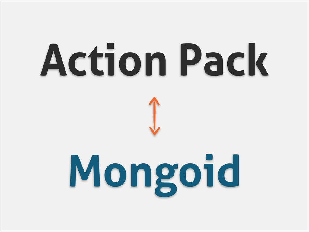 Action Pack Mongoid