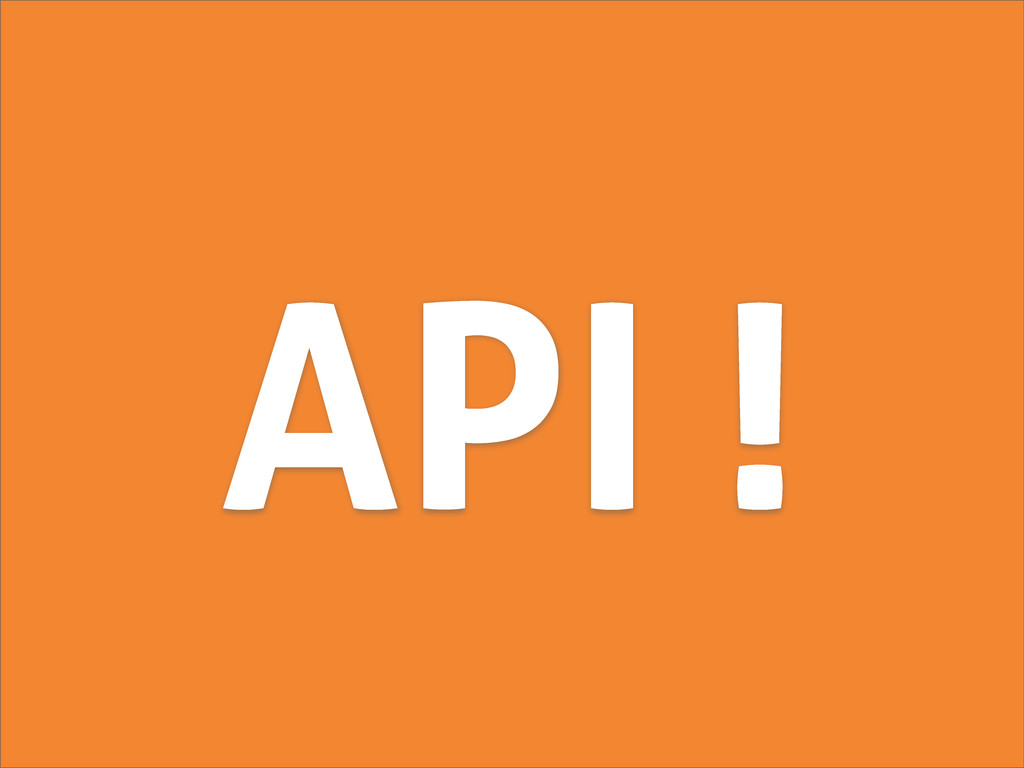 API !
