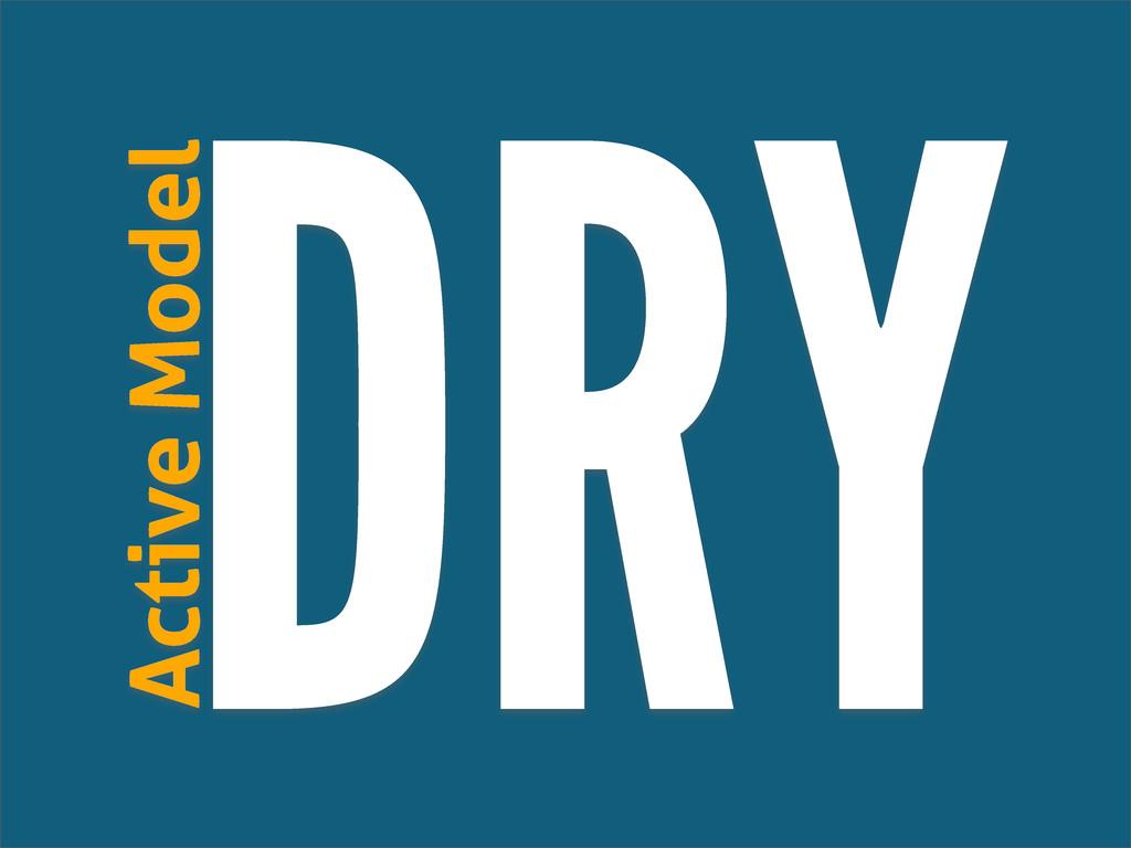 DRY Active Model