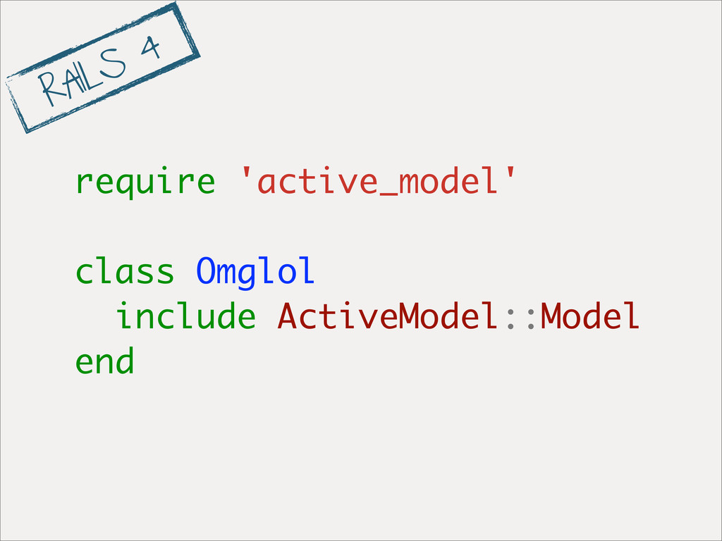 require 'active_model' class Omglol include Act...