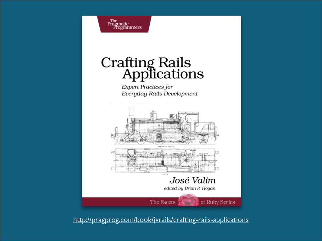 http://pragprog.com/book/jvrails/crafting-rails...