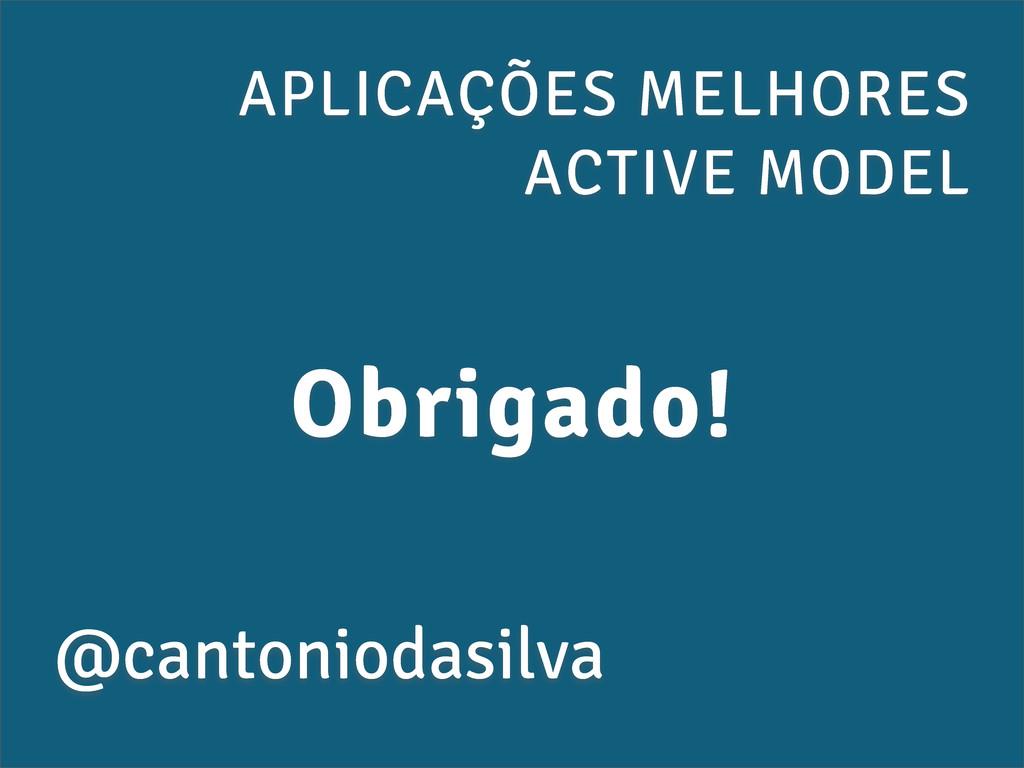APLICAÇÕES MELHORES ACTIVE MODEL @cantoniodasil...