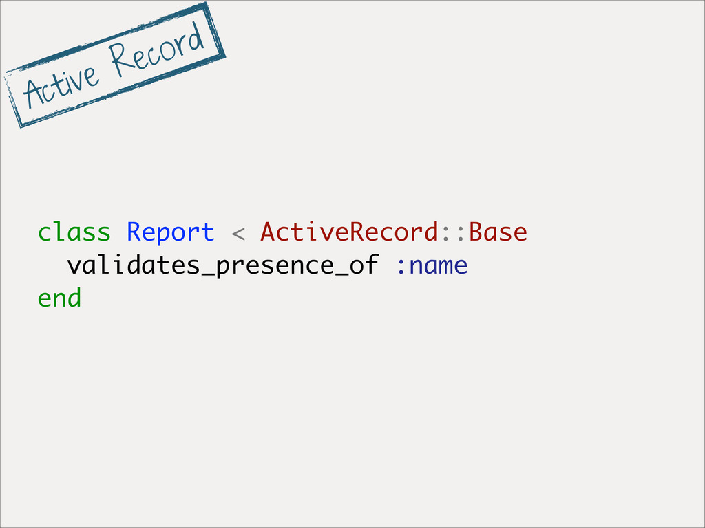 class Report < ActiveRecord::Base validates_pre...
