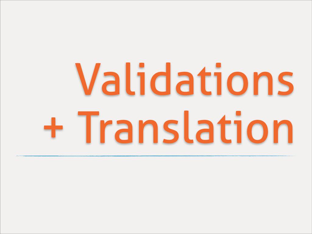 Validations + Translation