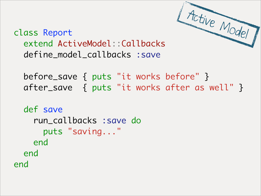 class Report extend ActiveModel::Callbacks defi...