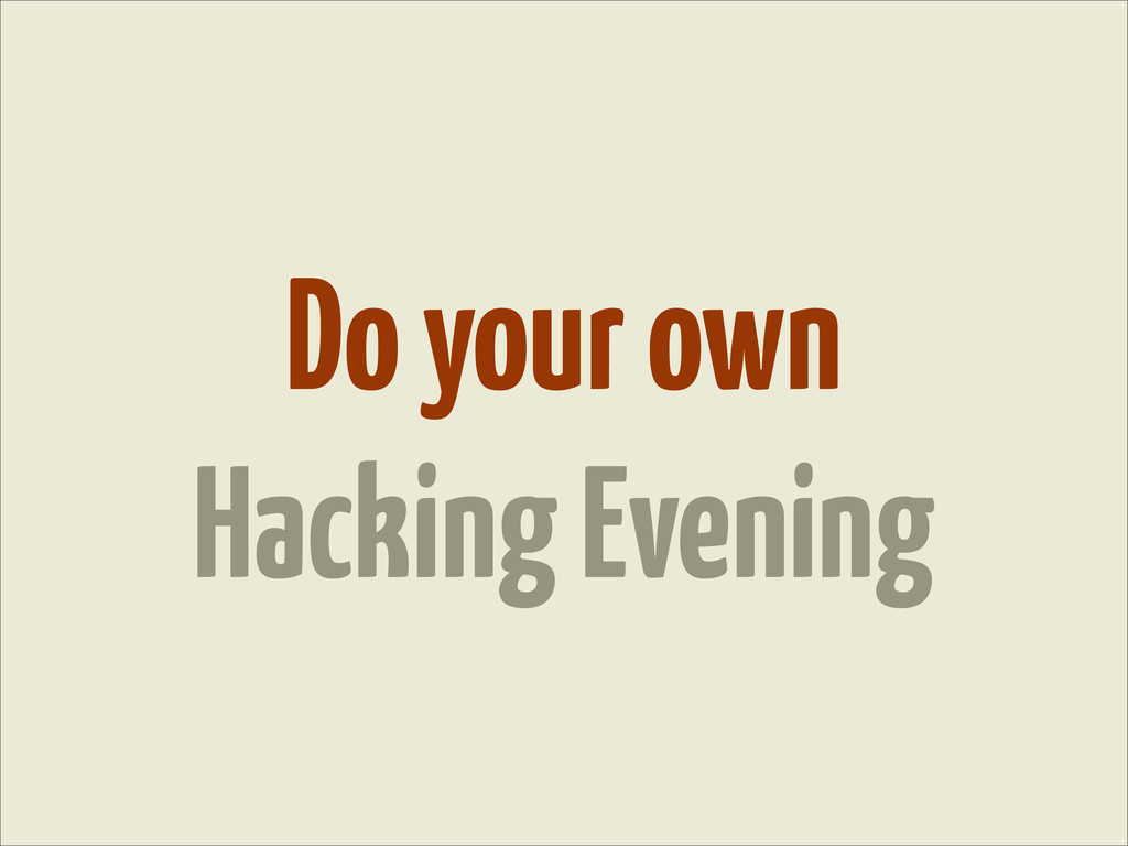 Do your own Hacking Evening