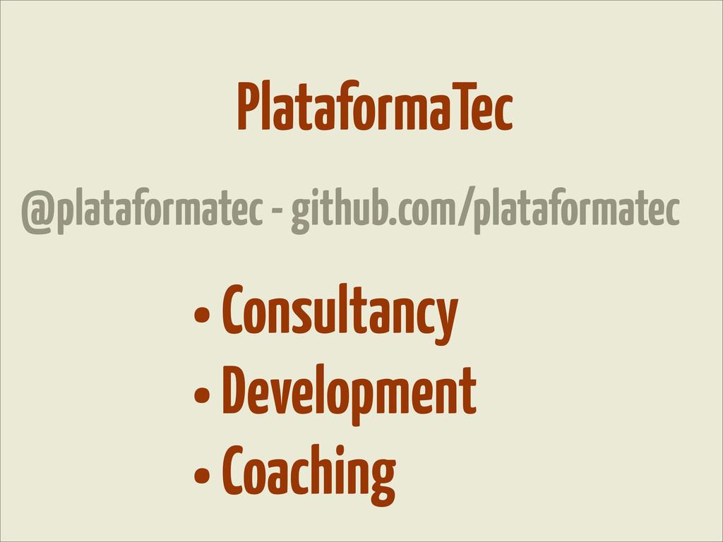 • Consultancy • Development • Coaching Platafor...