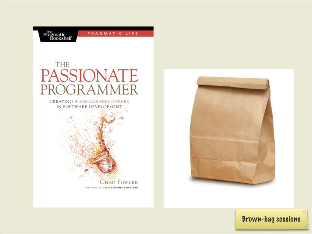 Brown-bag sessions