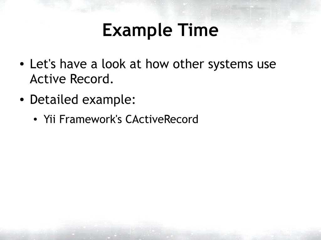 Example Time ● Let's have a look at how other s...