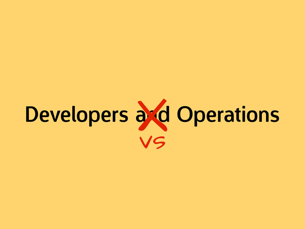 Developers and Operations X vs