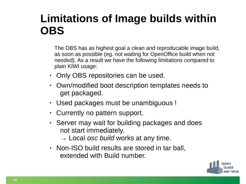 18 Limitations of Image builds within OBS The O...