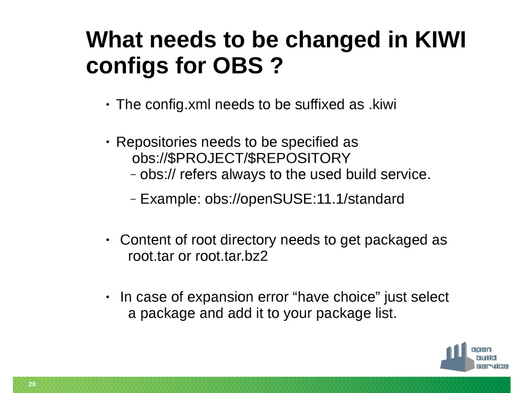20 What needs to be changed in KIWI configs for...