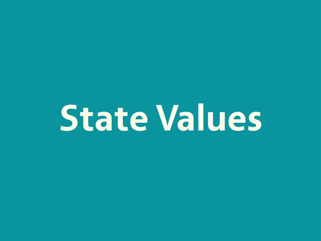 State Values