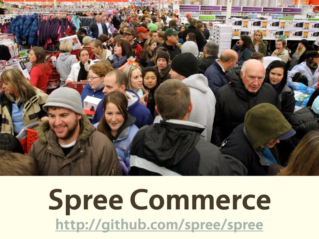 Spree Commerce http://github.com/spree/spree