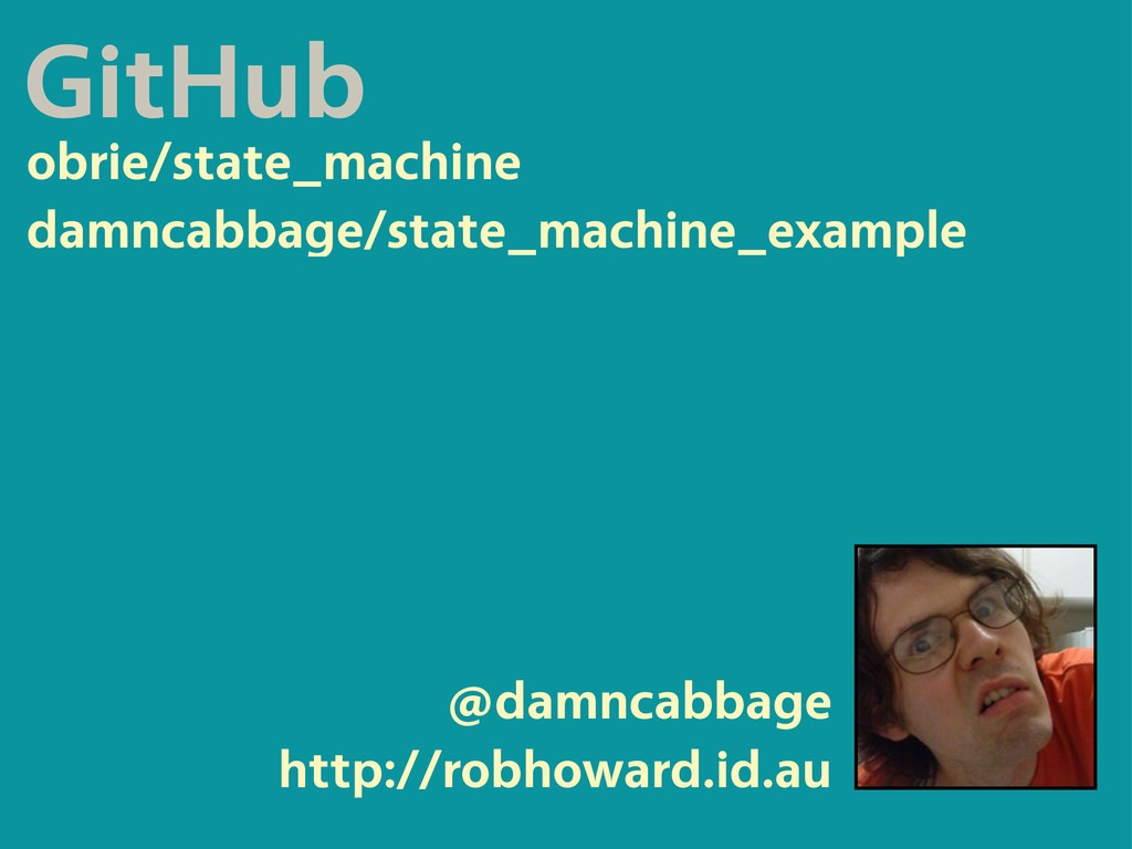 @damncabbage http://robhoward.id.au obrie/state...
