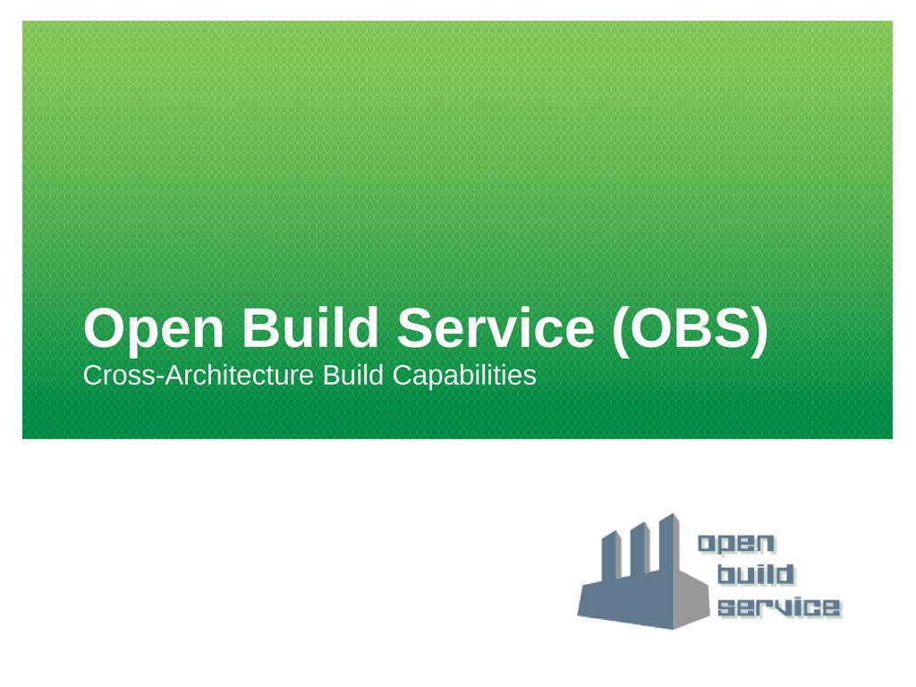 Open Build Service (OBS) Cross-Architecture Bui...