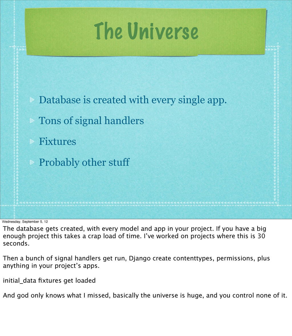 The Universe Database is created with every sin...