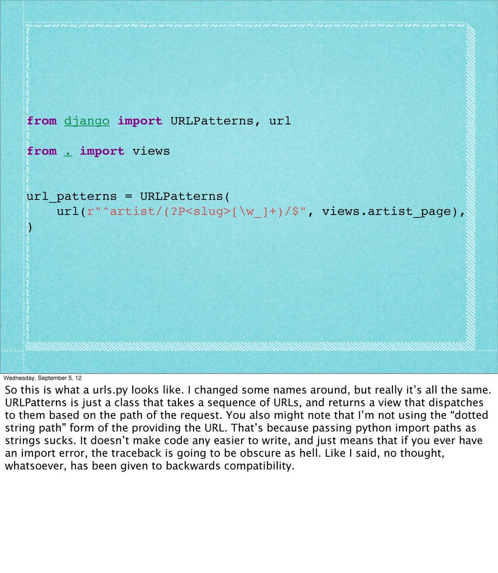 from django import URLPatterns, url from . impo...