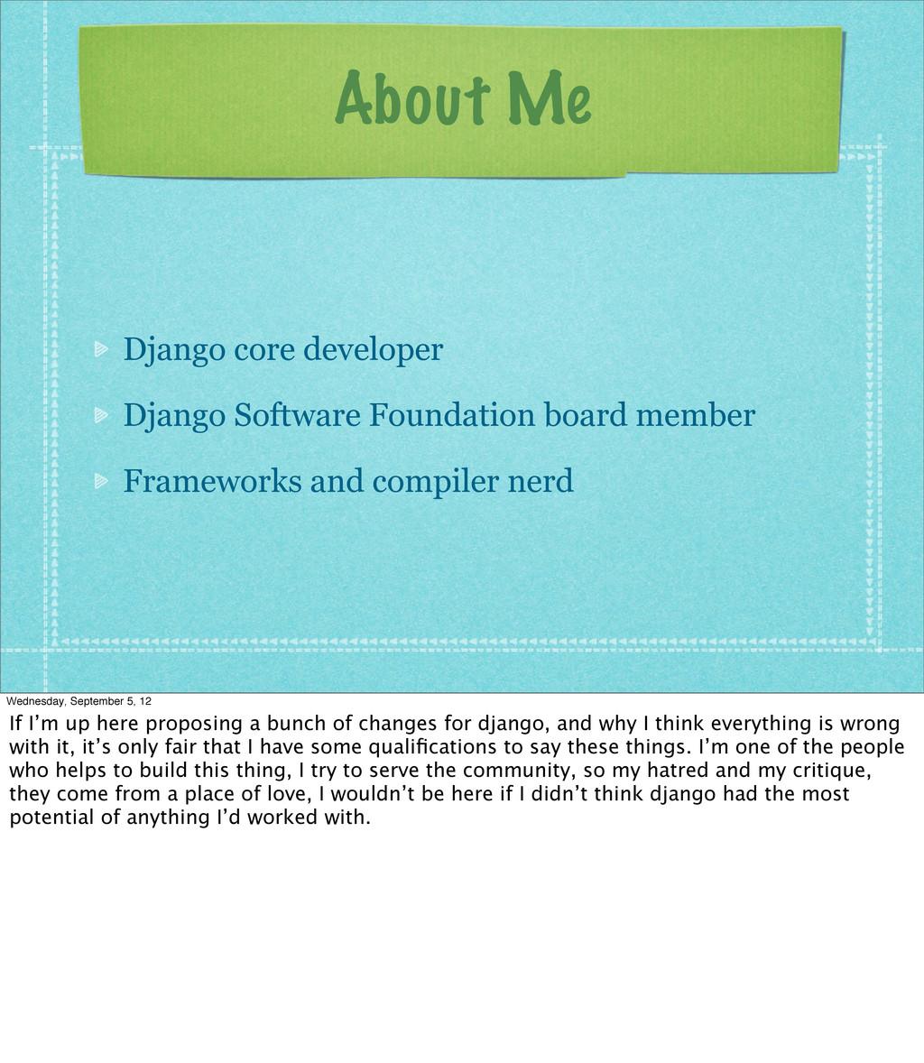 About Me Django core developer Django Software ...