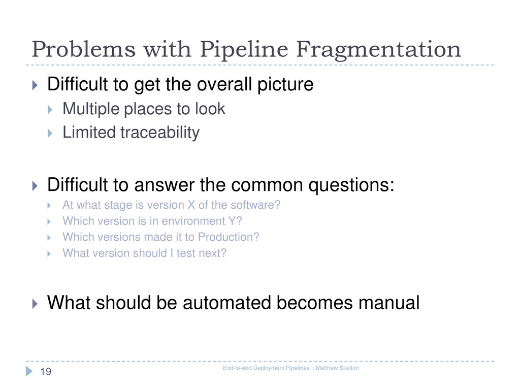 Problems with Pipeline Fragmentation End-to-end...