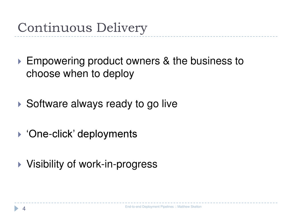 Continuous Delivery End-to-end Deployment Pipel...