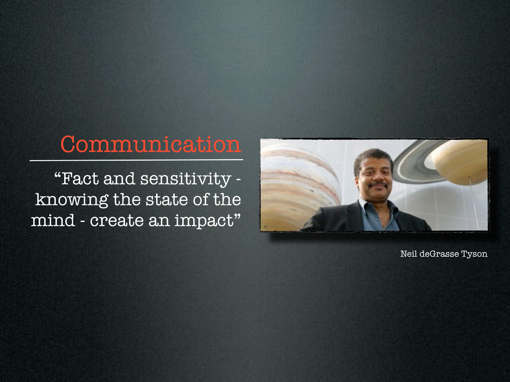 """Communication """"Fact and sensitivity - knowing t..."""