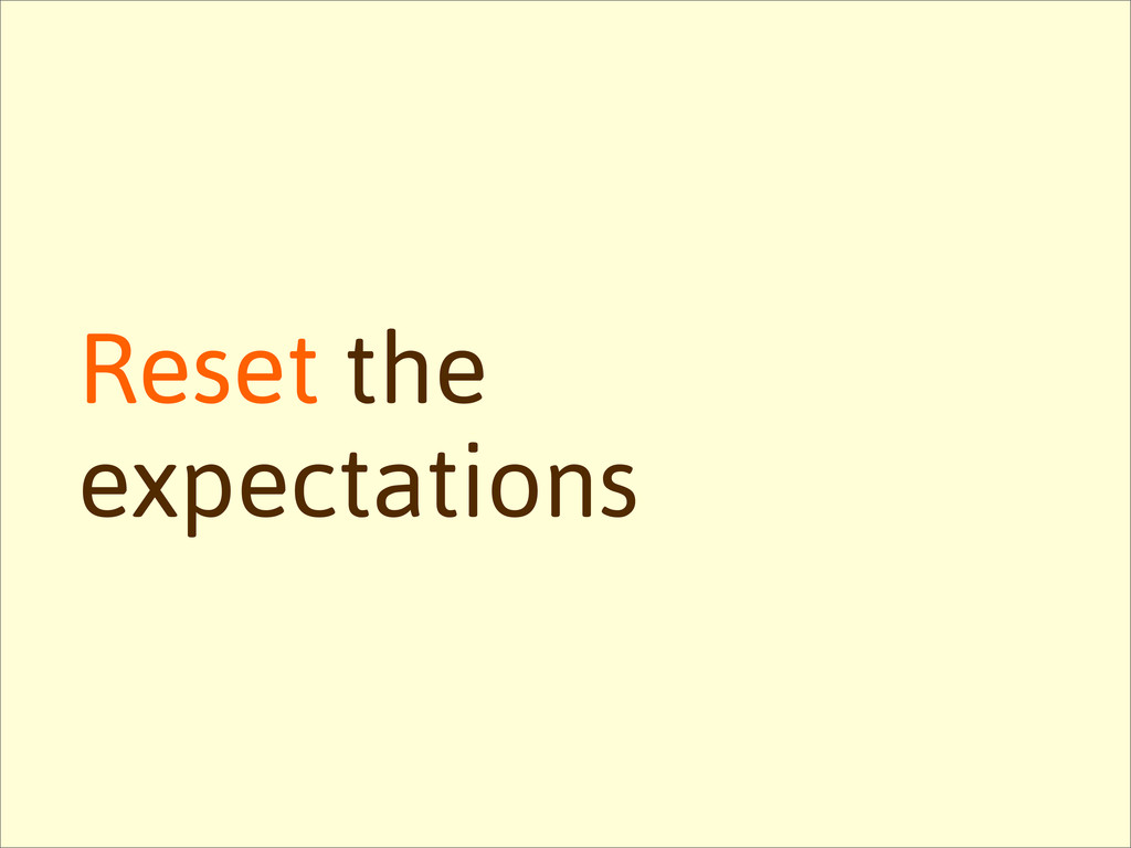 Reset the expectations