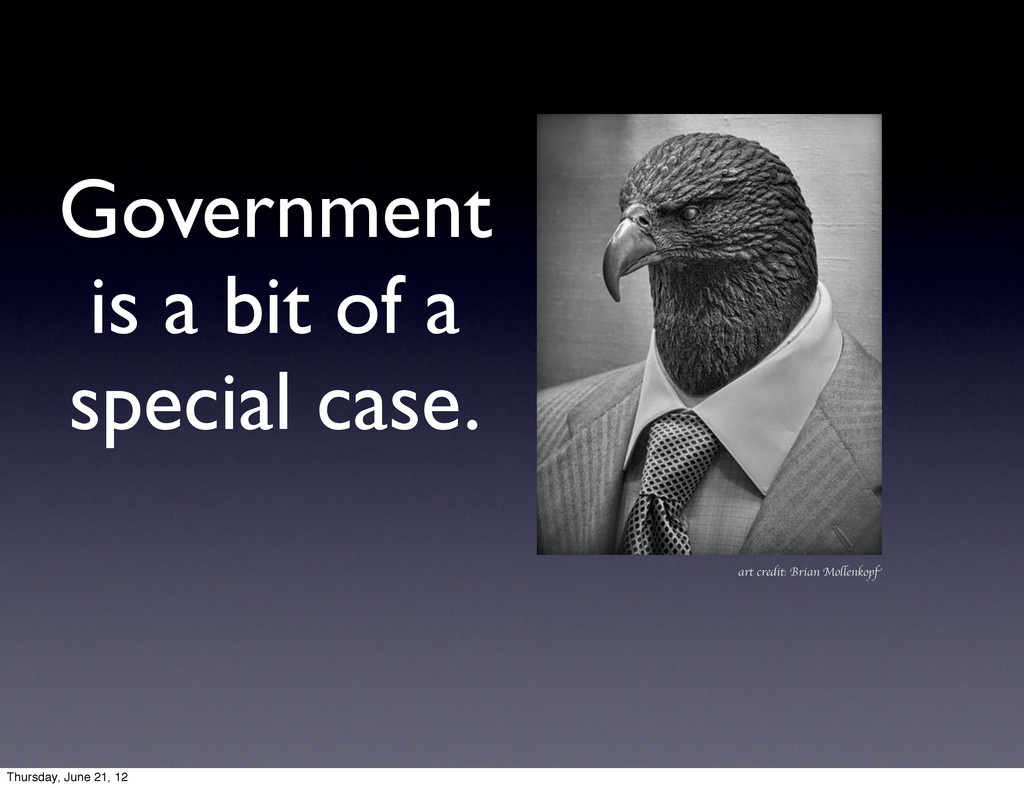Government is a bit of a special case. art cred...