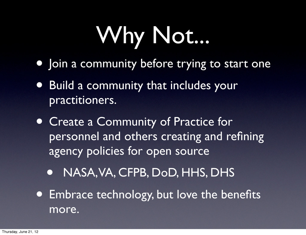 Why Not... • Join a community before trying to ...