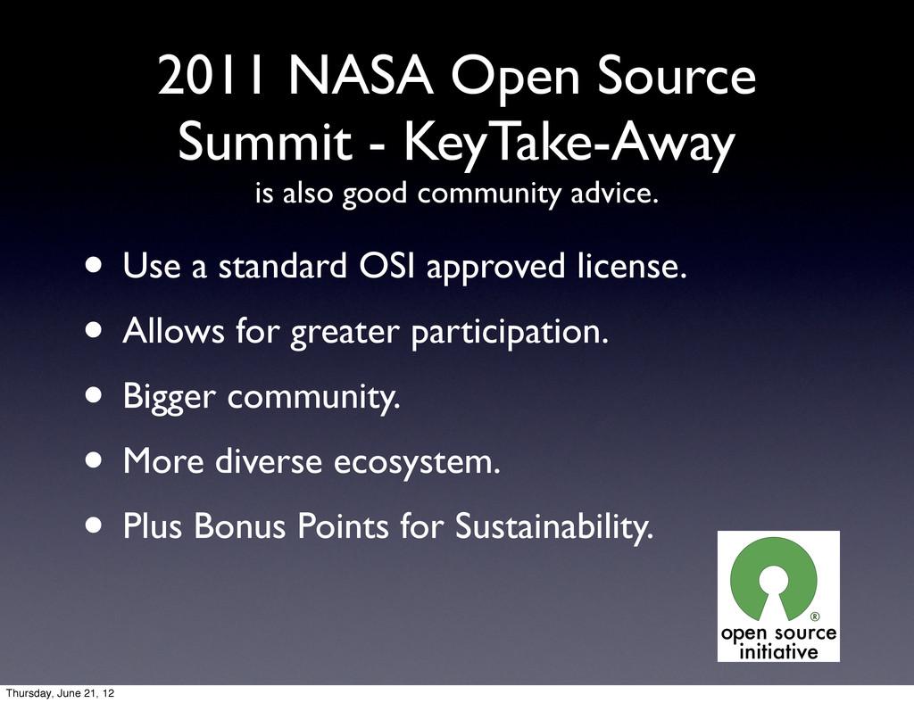 2011 NASA Open Source Summit - KeyTake-Away is ...