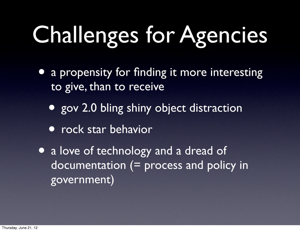 Challenges for Agencies • a propensity for findi...