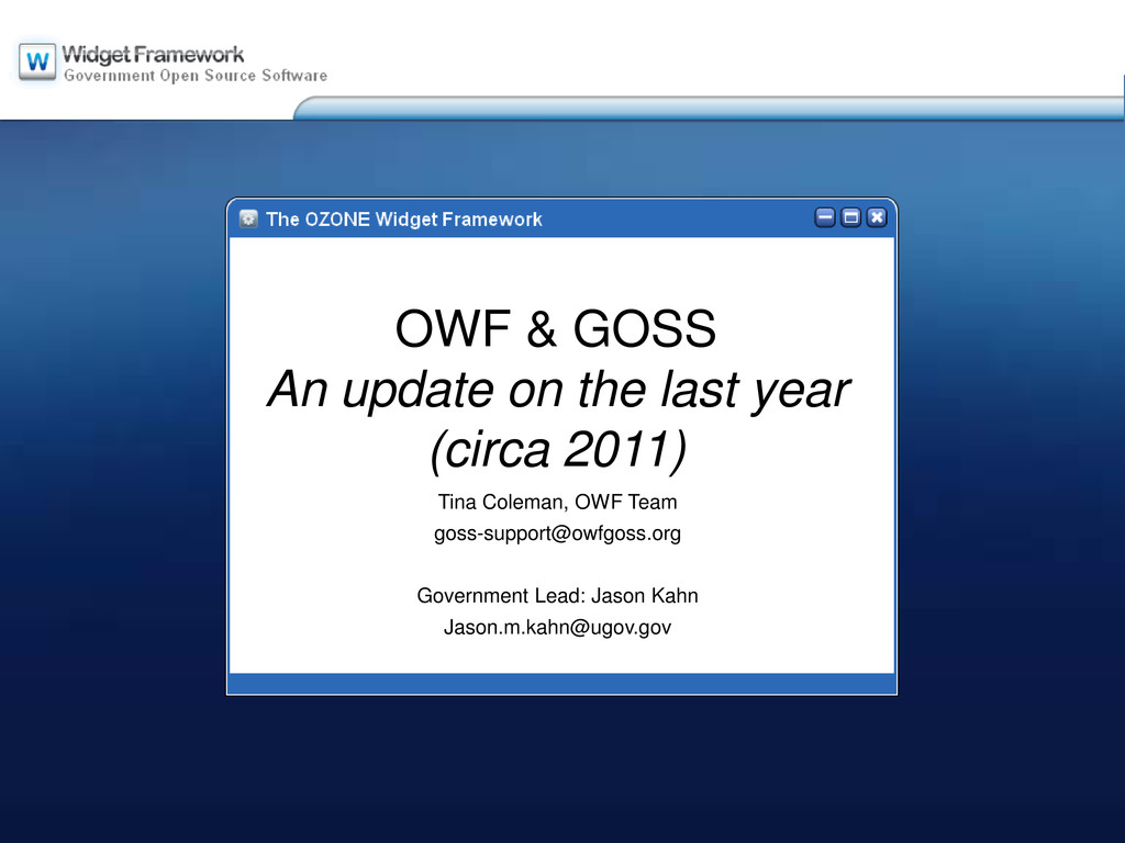 OWF & GOSS An update on the last year (circa 20...