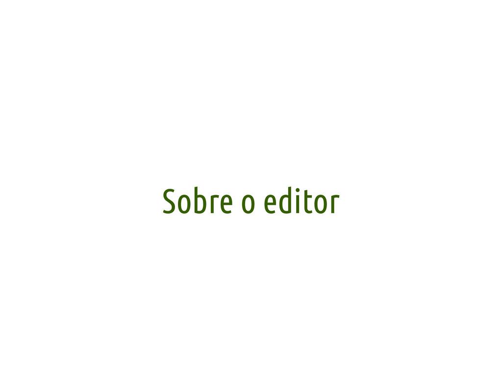 Sobre o editor